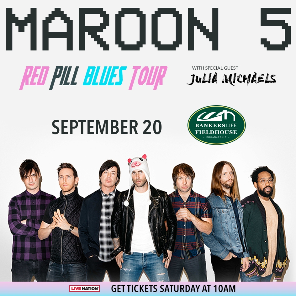 Maroon 5 w/ special guest Julia Michaels