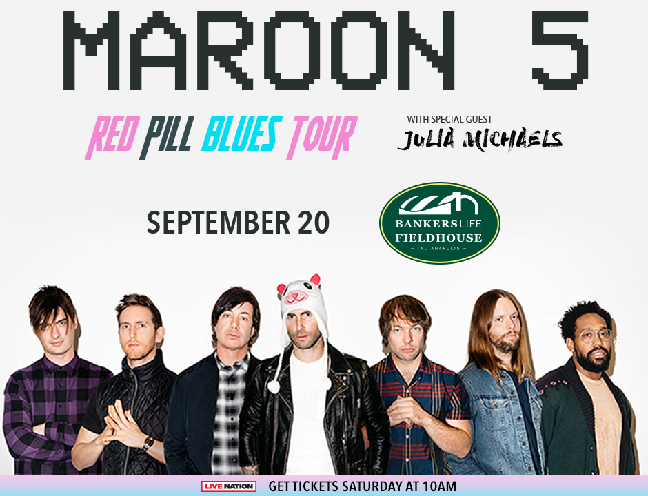 Maroon 5 w/ special guest Julia Michaels