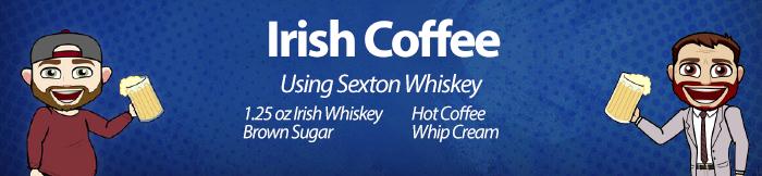 Joe's Drink of the Week: Irish Coffee