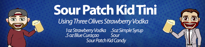 Sour Patch Kid Tini Recipe - JDOTW