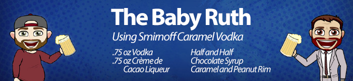 Joe's Drink of the Week: Baby Ruth