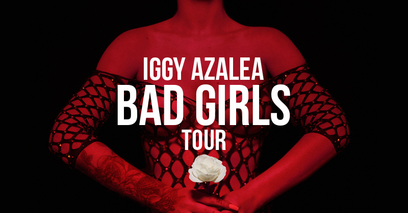 Iggy Azalea: Bad Girls Tour Flyer