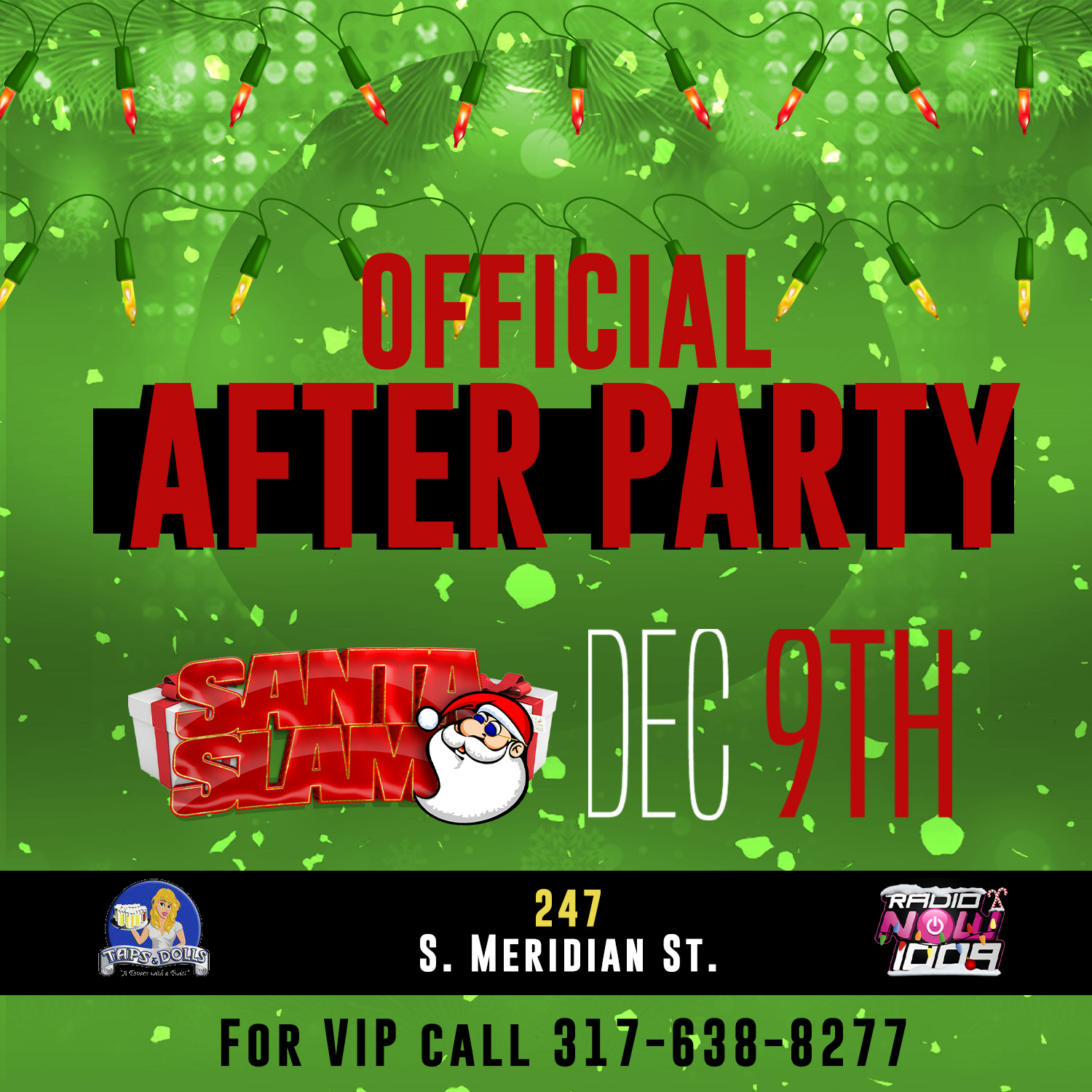 The 2018 OFFICIAL Santa Slam After Party Flyer