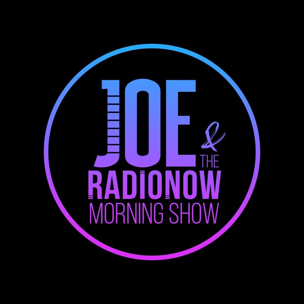 Joe & The RadioNow Morning Show